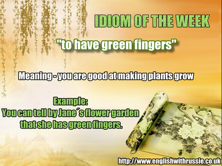 Idiom of the Week- 12.05.2016