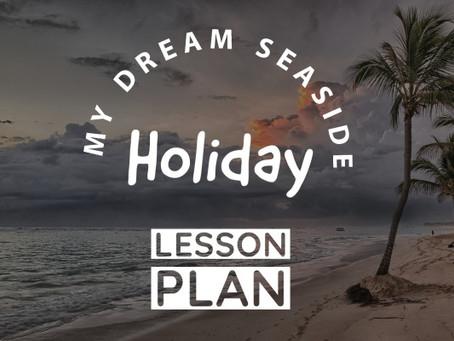 My Dream Seaside Holiday