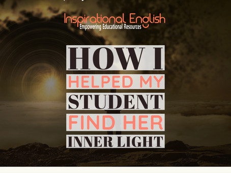 How I helped my student find her inner light