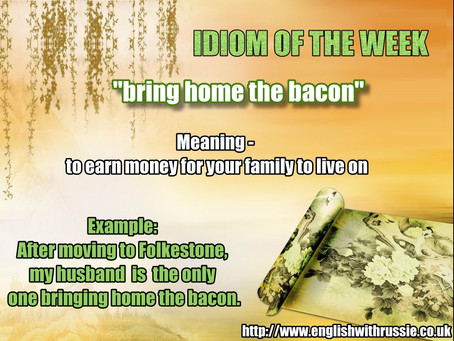 A new Idiom of the Week