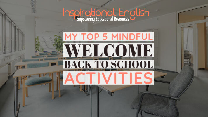 Mindful Welcome back to school activities