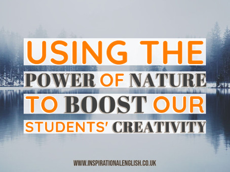 Using the power of nature to boost our students' creativity
