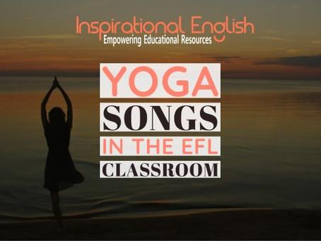 Yoga Songs in the EFL classroom