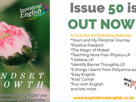 Issue 50 of the e-zine INSPIRATIONAL ENGLISH is OUT
