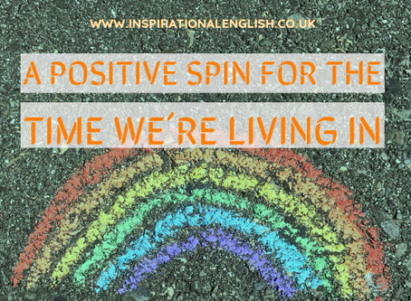 A Positive Spin for the Time we´re living in