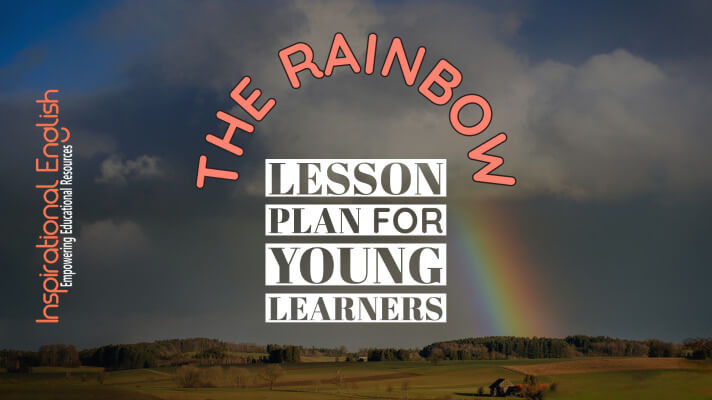 The Rainbow, Mindful lesson plan for young learners