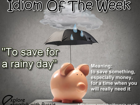 To save for a rainy day