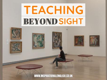Teaching Beyond Sight