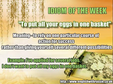 """Idiom of the Week"""