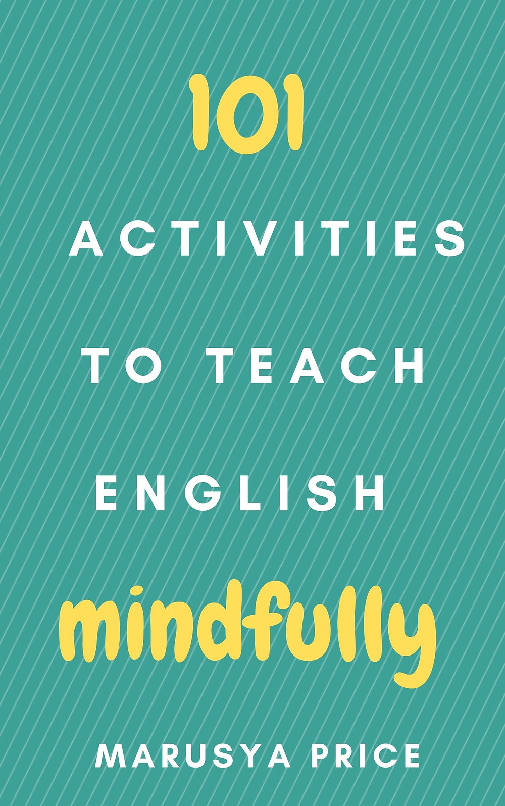 101 activities to teach English mindfully