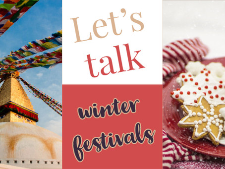 Let's talk WINTER FESTIVALS