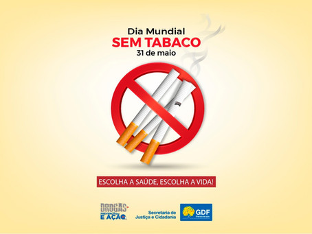 Nesta segunda-feira é o Dia Mundial sem Tabaco.