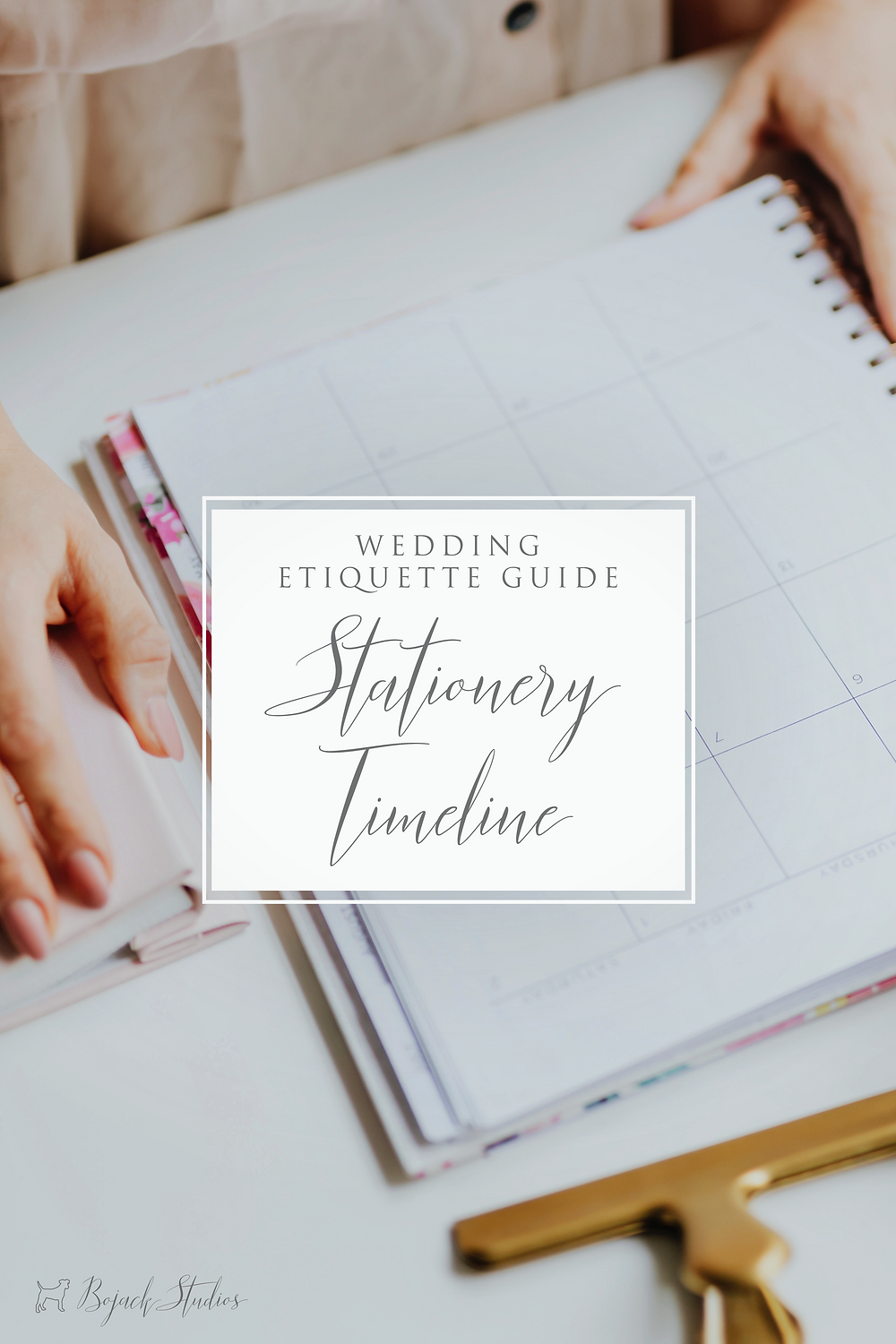 Wedding Stationery Timeline - Bojack Studios Etiquette Guide