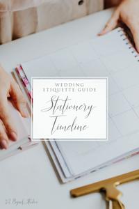 Wedding Stationery Timeline - Bojack Studios Etiquette Guide