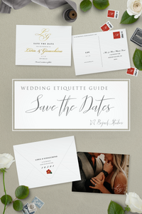 WEDDING ETIQUETTE GUIDE - SAVE THE DATES