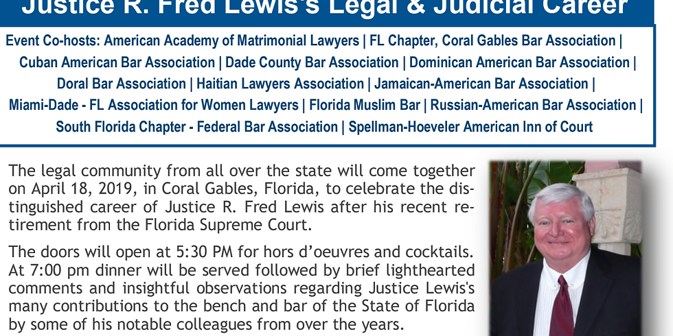 Celebration of Justice R. Fred Lewis's Legal & Judicial Career