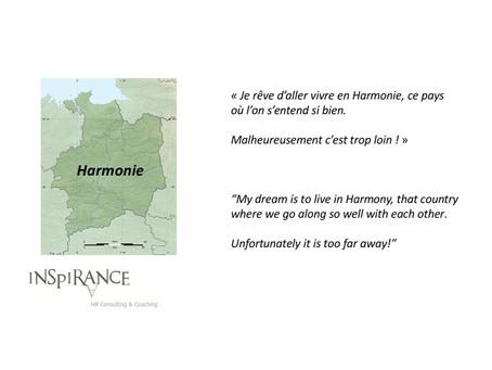 Vivre en Harmonie - Living in Harmony