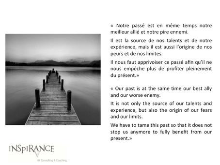 Notre passé : allié ou ennemi ? - Our past: ally or enemy?