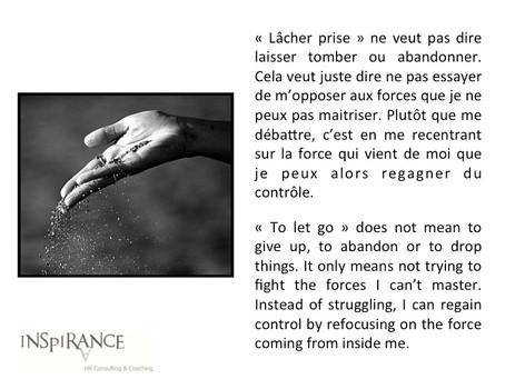 Le lâcher prise - To let go