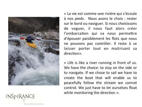 La vie est une rivière - Life is a river