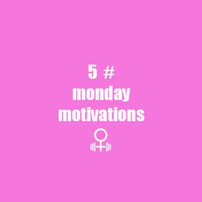 5 #mondaymotivation quotes