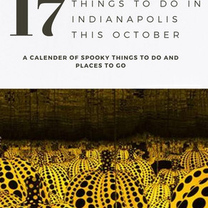 17 Things to do in Indianapolis this October