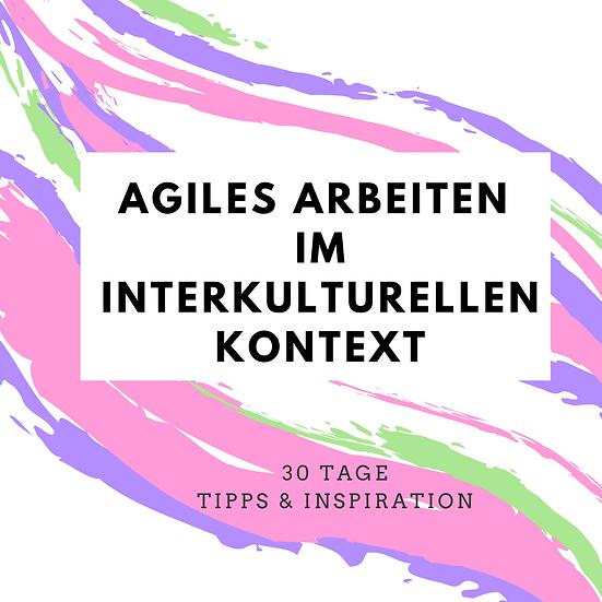 Agiles arbeiten im interkulturellen kontext