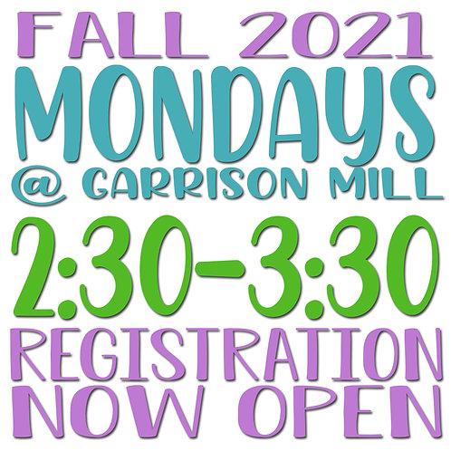 Fall 2021 Monday @ Garrison Mill