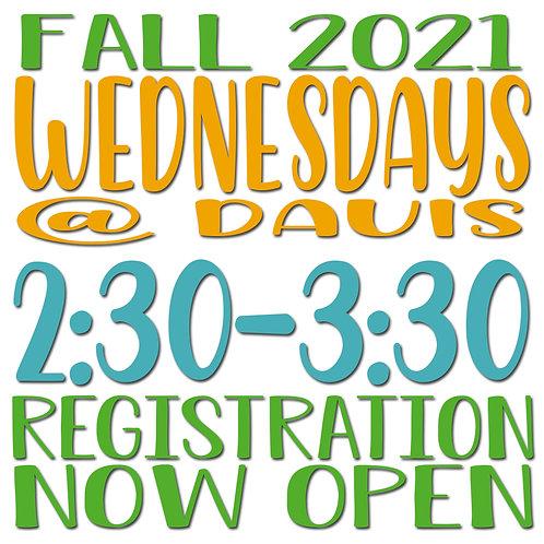 Fall 2021 Wednesday @ Davis