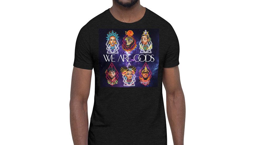 We Are Gods Short-Sleeve Unisex T-Shirt