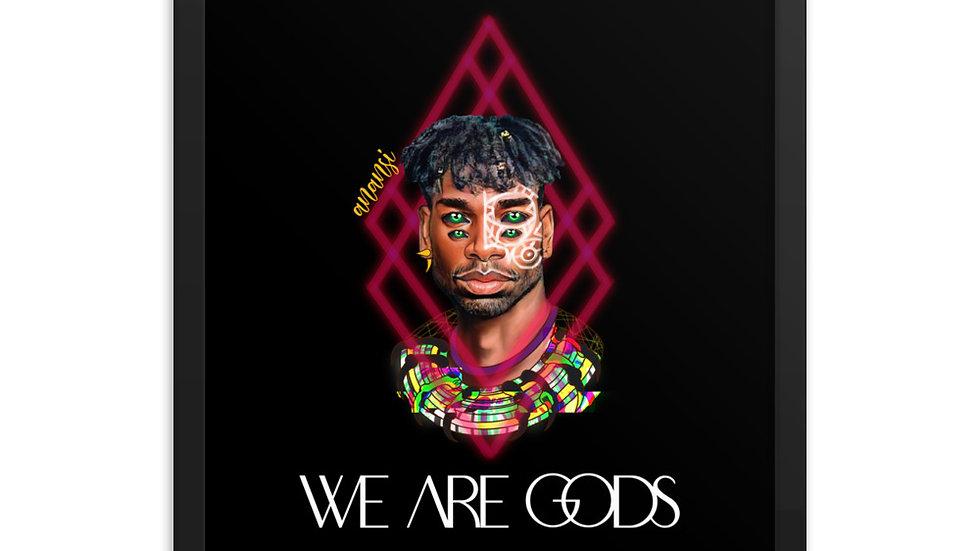 WE ARE GODS: ANANSI Framed poster