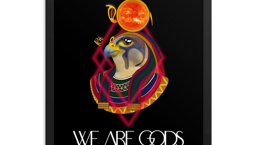 WE ARE GODS: Ra Framed poster