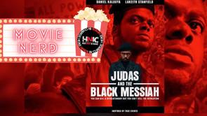 MOVIE NERD REVIEWS: JUDAS AND THE BLACK MESSIAH