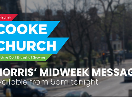 Morris' Midweek Message