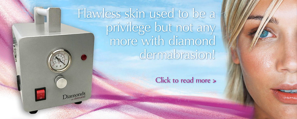 Diamond Dermabrasions now available
