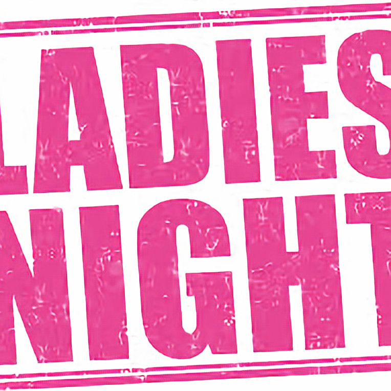 Ladies night, this is a ticket event