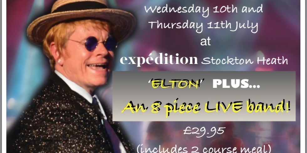 Elton John and 9 piece band tribute £29.95 including 2 course meal