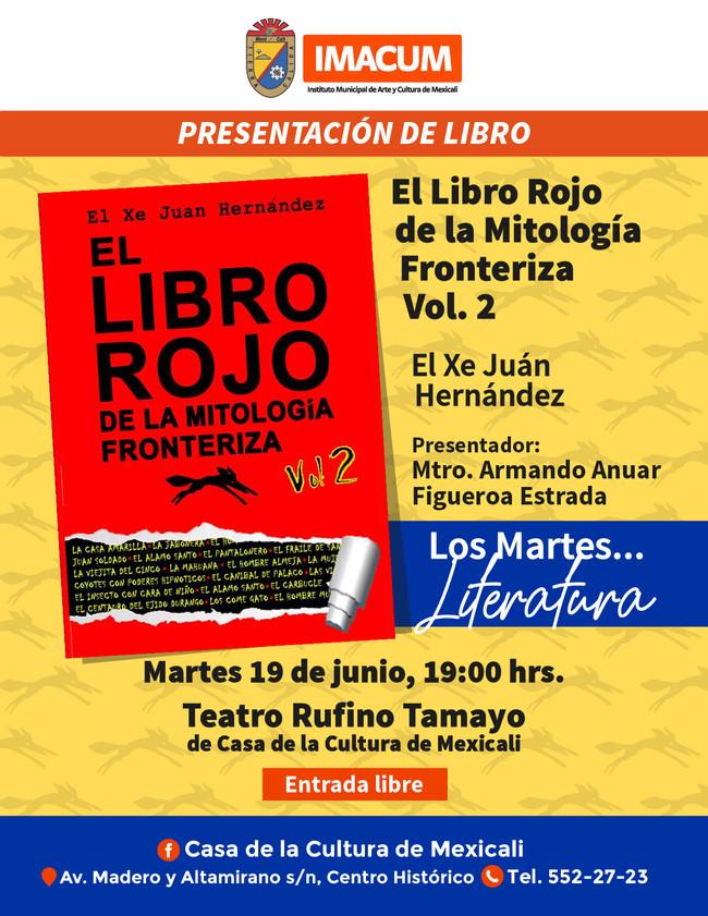 """Presentación de """"El Libro Rojo de la Mitología Fronteriza"""" en Casa de la Cultura"""