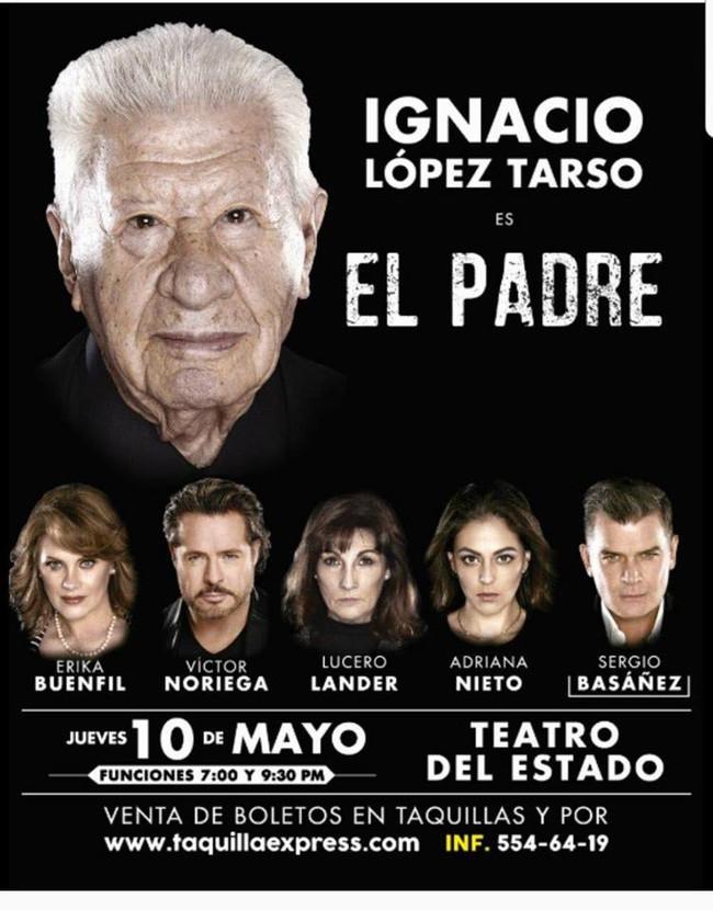 """Obra de Teatro """"El Padre"""" viene a Mexicali"""