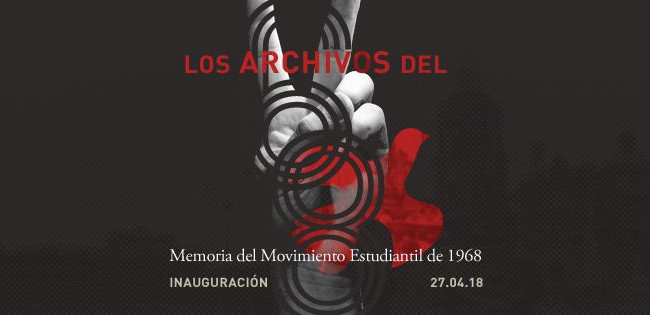 """Se inaugurará la exposición """"Los Archivos del 68"""""""