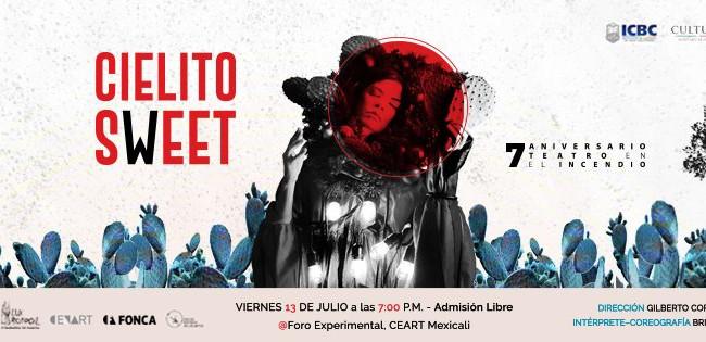 """Lux Boreal y Teatro en el incendio presentarán """"Cielito Sweet"""" en CEART Mexicali"""