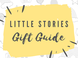 Little Stories Gift Guide