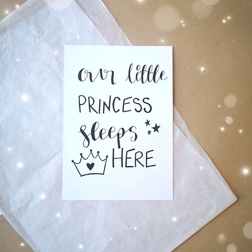 Princess Sleeps Here Print