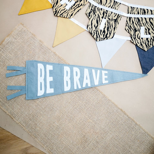 Little Stories Decor Be Brave Pennant Flag