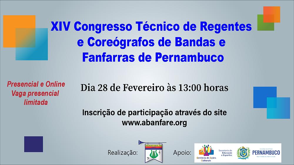 XIV Congresso Técnico de Regentes e Coreógrafos de Bandas e Fanfarras de Pernambuco, Abanfare, Bandas e Fanfarras PE