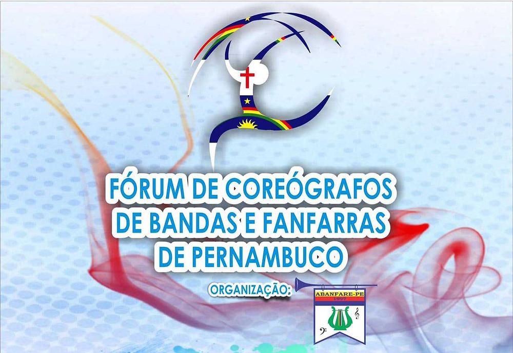 Fórum de Coreógrafo de Bandas e Fanfarras de Pernambuco