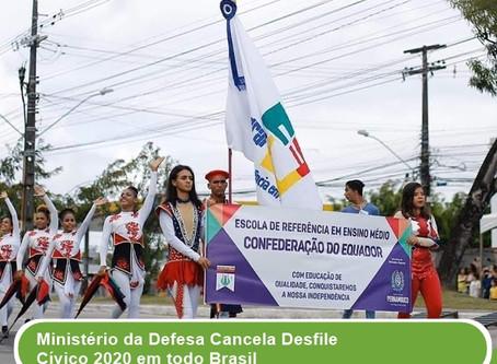Ministério de Defesa cancela desfile cívico 2020