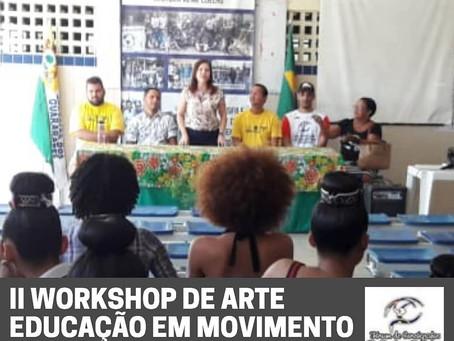 II Workshop de Arte Educação em Movimento