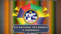 27 de Março   Dia Nacional das Bandas e Fanfarras