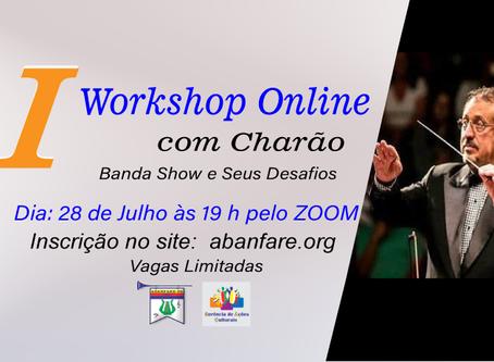 I Workshop Online Com Charão | Banda Show e seus Desafios